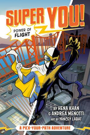 Power of Flight #1 by Hena Khan and Andrea Menotti