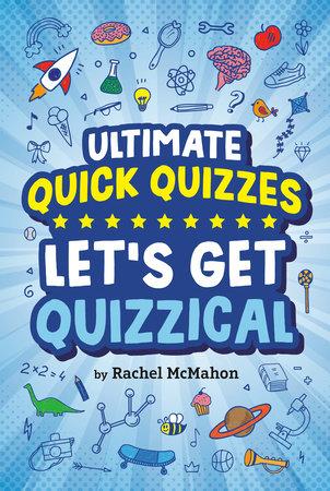 Let's Get Quizzical by Rachel McMahon