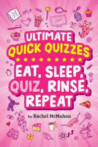 Eat, Sleep, Quiz, Rinse, Repeat