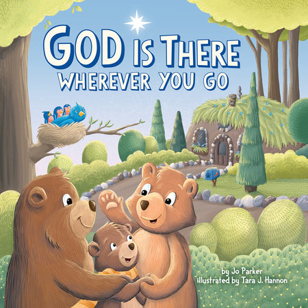 God Is There Wherever You Go by Jo Parker