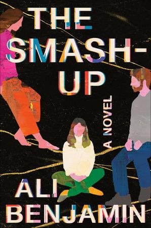 The Smash-Up by Ali Benjamin