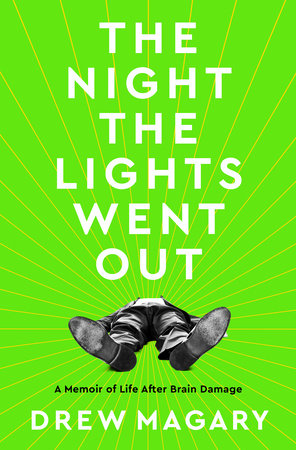 The Night the Lights Went Out by Drew Magary