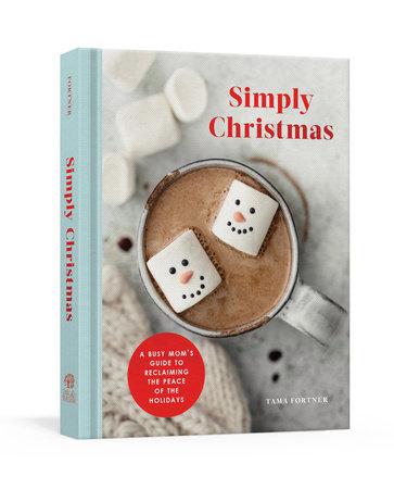 Simply Christmas by Tama Fortner