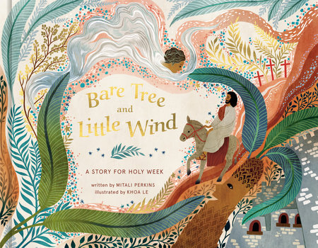 Bare Tree and Little Wind by Mitali Perkins