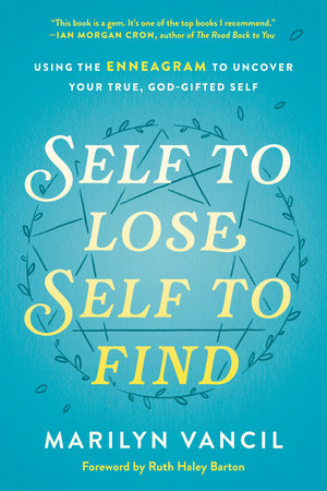 Self to Lose, Self to Find by Marilyn Vancil
