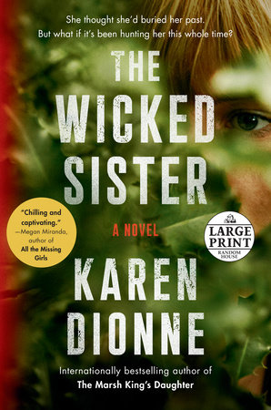 The Wicked Sister by Karen Dionne