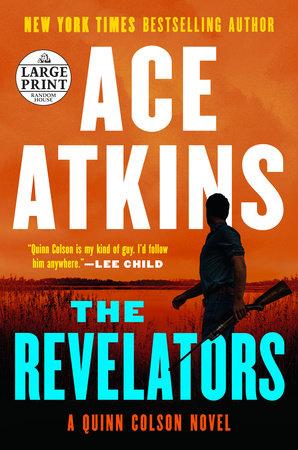 The Revelators by Ace Atkins