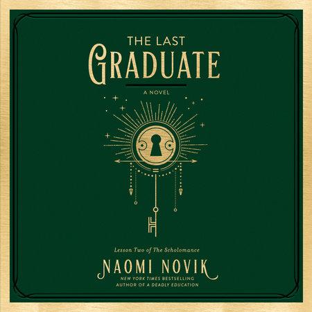 The Last Graduate by Naomi Novik