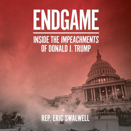 Endgame by Eric Swalwell