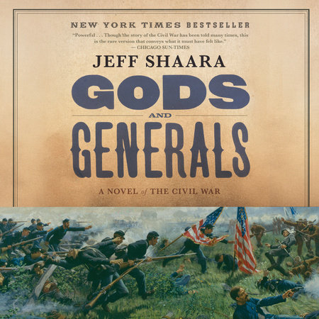 Gods and Generals by Jeff Shaara