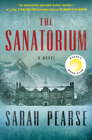 The Sanatorium by Sarah Pearse