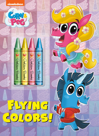 Flying Colors! (Corn & Peg) by Golden Books