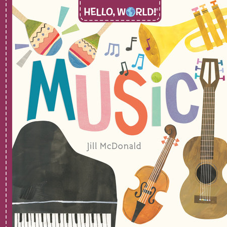 Hello, World! Music by Jill McDonald