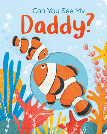 Can You See My Daddy? by Becky Davies