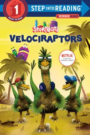 Velociraptors (StoryBots) by Scott Emmons