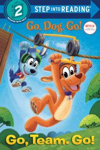 Go, Team. Go! (Netflix: Go, Dog. Go!)