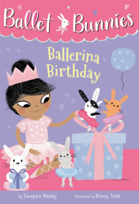 Ballet Bunnies #3: Ballerina Birthday