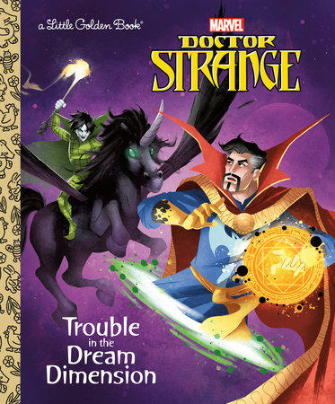 Trouble in the Dream Dimension (Marvel: Doctor Strange) by Dave Croatto
