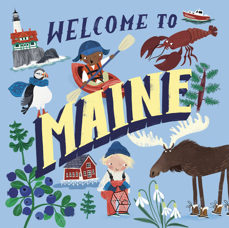 Welcome to Maine (Welcome To) by Asa Gilland