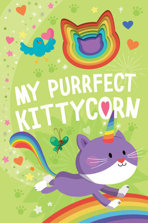 My Purrfect Kittycorn by Danielle McLean; illustrated by Prisca Le Tande