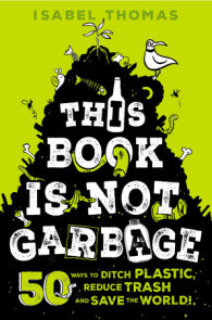 This Book Is Not Garbage