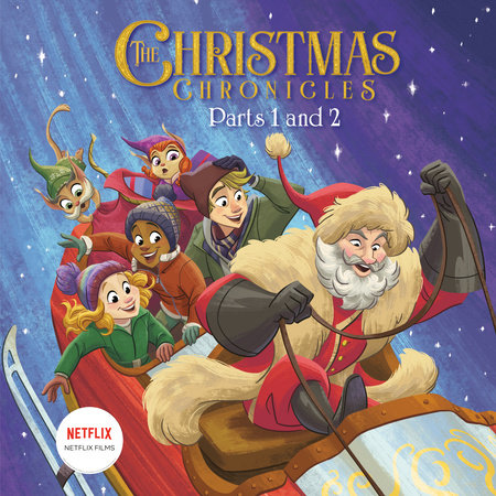 The Christmas Chronicles: Parts 1 and 2 (Netflix) by