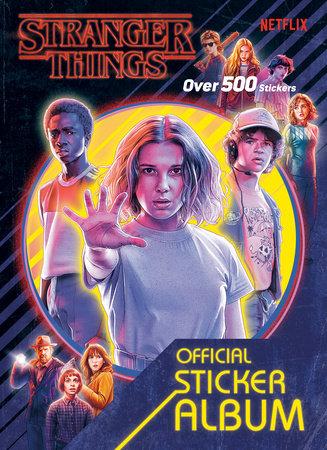 Stranger Things: The Official Sticker Album (Stranger Things) by Random House