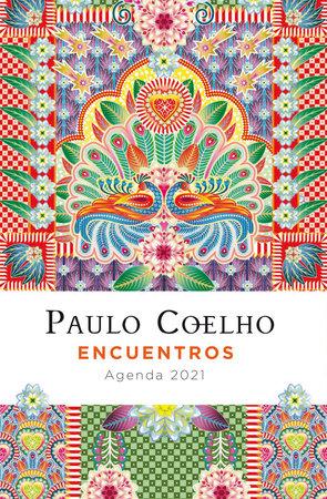 Encuentros: Agenda 2021 by Paulo Coelho