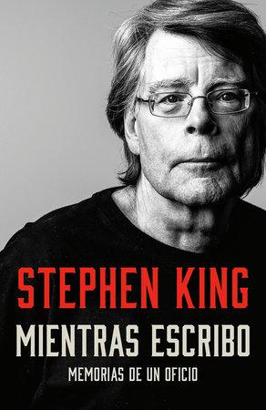 Mientras escribo by Stephen King
