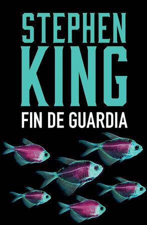 Fin de guardia by Stephen King