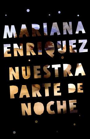Nuestra parte de noche by Mariana Enriquez