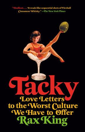 Tacky by Rax King