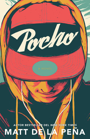 Pocho by Matt de la Peña