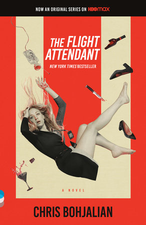 The Flight Attendant (Television Tie-In Edition) by Chris Bohjalian