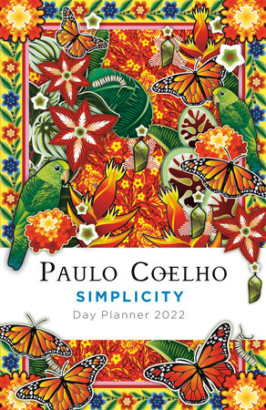 Simplicity: Day Planner 2022 by Paulo Coelho