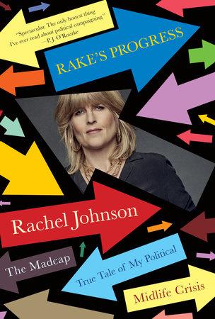 Rake's Progress by Rachel Johnson