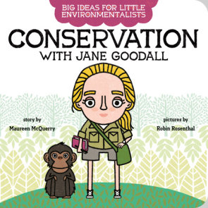 Big Ideas for Little Environmentalists: Conservation with Jane Goodall