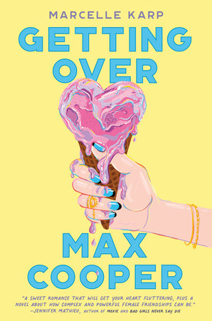 Getting Over Max Cooper by Marcelle Karp