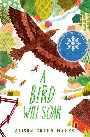 A Bird Will Soar by Alison Green Myers