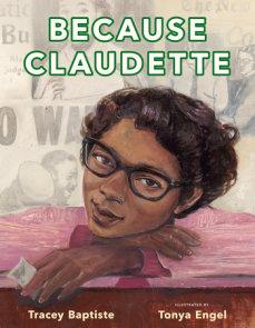 Because Claudette