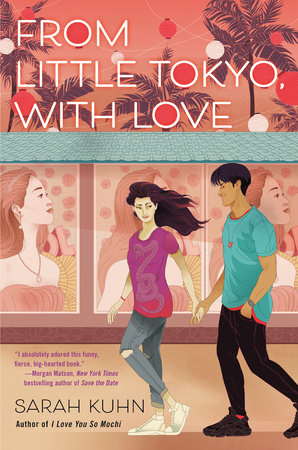 From Little Tokyo, with Love by Sarah Kuhn