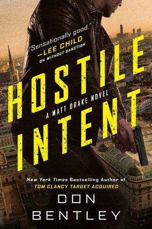 Hostile Intent by Don Bentley