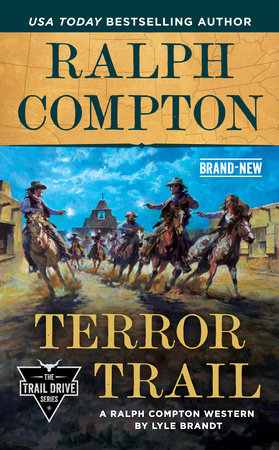 Ralph Compton Terror Trail by Lyle Brandt and Ralph Compton