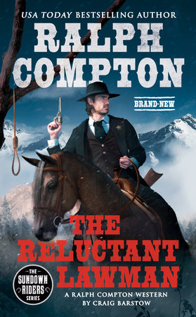 Ralph Compton The Reluctant Lawman by Craig Barstow and Ralph Compton