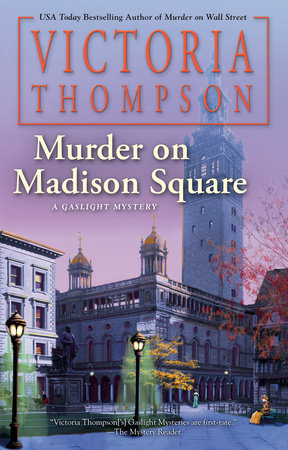 Murder on Madison Square by Victoria Thompson