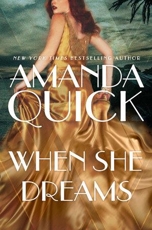 When She Dreams by Amanda Quick