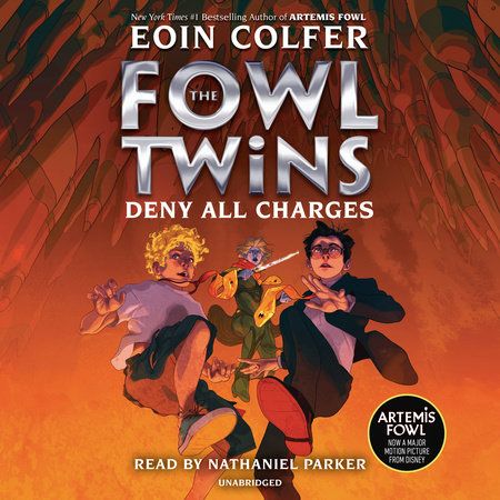 The Fowl Twins, Book Two: Deny All Charges by Eoin Colfer