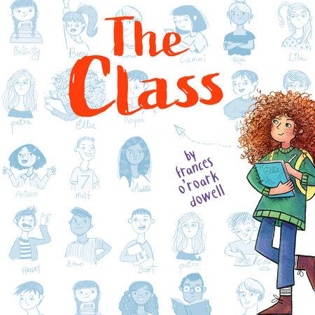 The Class by Frances O'Roark Dowell