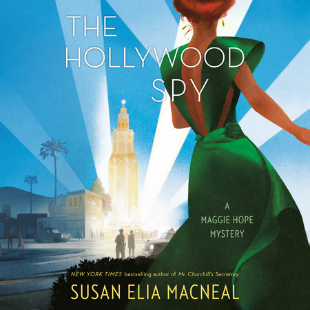 The Hollywood Spy by Susan Elia MacNeal