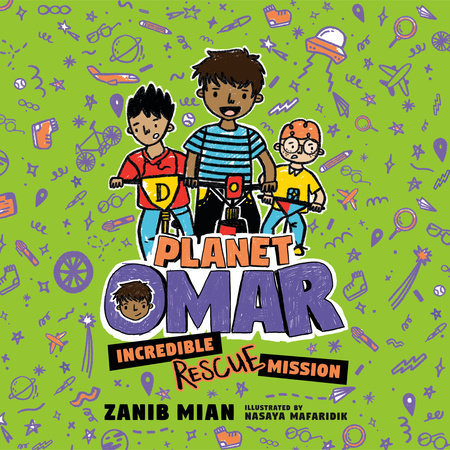 Planet Omar: Incredible Rescue Mission by Zanib Mian